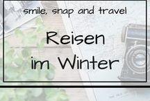 Reisen im Winter / Finde deine Winterreise: Schneeschuhwandern, Citytrips, Tipps für die perfekte Städtereise im Winter.