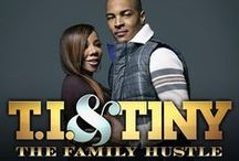T.I. & Tiny: The Family Hustle / by VH1