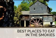 Best Places to Eat in the Smoky Mountains / Come hungry, leave happy! / by Timber Tops Luxury Cabin Rentals