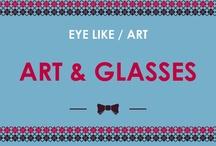 🎨 EYE LIKE Art: Œil, Lunettes & Arts 🎨 / EYE LIKE Art, c'est une séléction éclectique d'oeuvres de tous bords et de tous genres, dont le sujet gravite toujours autour de l'œil, du regard et des lunettes. / by Eye Like