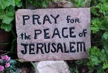 """I Love Israel / Pray for the peace of Jerusalem: """"May they prosper who love you.Psalm 122:6"""