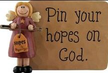 """Pin Your Hopes on God / """"Blessed is the man who trusts in the Lord, And whose hope is the Lord."""" Jeremiah 17:7"""
