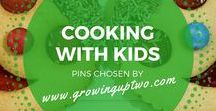 COOKING WITH KIDS / SOME GREAT RECIPES TO COOK WITH KIDS - Cooking with kids, recipes for cookies, sweets and everything yummy! Chosen by www.growinguptwo.com, a popular family travel blog