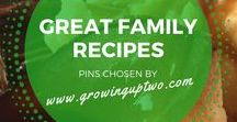 FAMILY RECIPES / SOME OF THE BEST FAMILY RECIPES ON THE WEB! RECIPES THE FAMILY WILL ENJOY CHOSEN BY GROWINGUPTWO.COM - A POPULAR FAMILY TRAVEL BLOG