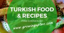TURKISH FOOD & RECIPES / A great selection of Turkish recipes, cookery advice, cooking tips and food info from GrowingUpTwo - a family travel blog based in Turkey