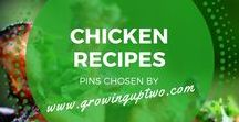 CHICKEN DISHES / Selection of chicken dishes and chicken recipes to try. Pins either GROWINGUPTWO.COM 's own recipes, or carefully selected by us.