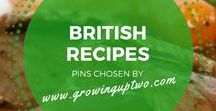 BRITISH RECIPES & HOME COOKED FAVOURITES / A SELECTION OF THE BEST BRITISH RECIPES CHOSEN BY www.growinguptwo.com