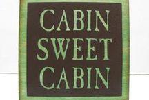 Cabin / by Debbie Davenport
