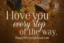 Love Quotes / I love you! Positive love and marriage quotes to inspire you and your loved one.  / by Fawn Weaver {Happy Wives Club}