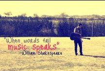 When words fail... Music speaks / by Shelby Clark