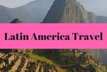Latin America Travel Destinations / Central America Travel and South America Travel. Destinations, travel guides, photos, itineraries and travel tips.