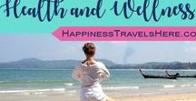 Health and Wellness / Follow Health and Wellness for advice and inspiration on staying healthy and well while travelling | Mindfulness | Active Living | Yoga | Running | Strong and Healthy | Mental Health | Happiness Travels Here |