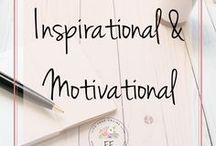 Inspirational + Motivational Quotes