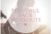 ♥ beautiful back workouts / Get rid of back fat and tone up with these amazing workouts!