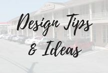 Design Tips & Ideas