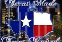 Texas Is A State Of Mind / Texas / by Judy Wilson