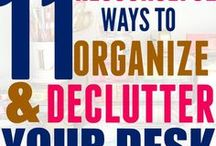 Organize: Office / Organize your office, paperwork, schedule, office supplies, decor and more!