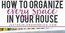 Organize: How To / Learn how to organize every part of your life!