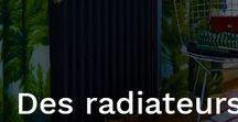 Des Radiateurs chez MOI