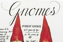 ....Gnomes.... / ...my weird obsession with gnomes....   ....o.O....