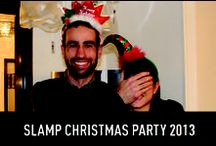 Slamp Christmas Party 2013 / Happy Holidays from our crazy family to yours...