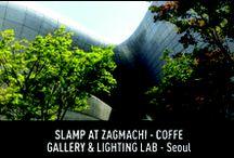 Slamp at Zagmachi - Coffee Gallery & Lighting Lab - Seoul