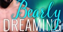 book: Bearly Dreaming / Inspiration for the Southern Shifters Kindle Worlds story BEARLY DREAMING by Ellis Leigh.