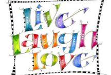 Live...Laugh...Love...
