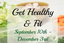 Get Healthy & Fit / by The Cheapskate Cook