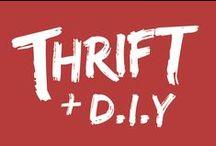 Thrift + D.I.Y / by Audrey Ski