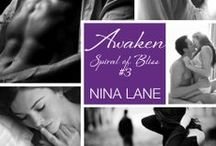 AWAKEN: Book Three / Awaken, Book Three in the bestselling Spiral of Bliss Series