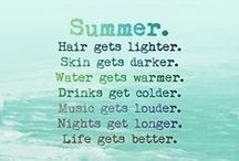 Summer / Salty air, sandy beaches, late nights, watermelon, margaritas, swimming pools...all things summer.  Enjoy.