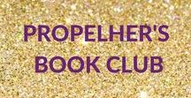 PropelHer's Book Club // Book of the Month / Each month PropelHer recommends a book of the month to support ambitious women with their personal development and professional success. Books are all non-fiction and a mixture of self-help and business. You can view all previous books of the month here.