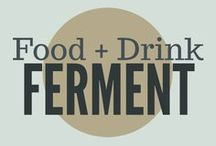 Fermenting Food & Drink / Fermenting is an age-old way to preserve food that base come back in style. Learn how to preserve your harvest by fermenting food & drink