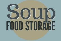 Food Storage || Soup / Homemade soup recipes using all natural ingredients. On the stove or in the slow cooker.