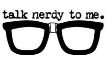 Geeking Out / I'm here! I'm a geek! Get used to it! / by Donnelle Wheeler