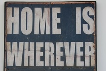 Home is Where the ♥ is / by Rosebonbon ♥