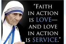 Mother Teresa of Calcutta / Her life was an act of Love / by Ethelyn