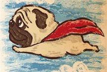 Pug Art / The best art around . . . PUG ART! / by Izzie Behl