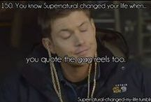 SPN Changed Your Life When..... / by Erin O'Daniel Baker