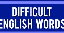 Difficult English Words / Some words and concepts are hard for ESL/EFL/ELL students to grasp. Here are some ways to teach them in your English classroom