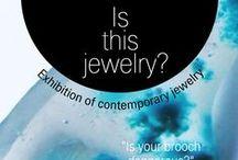 Είναι αυτό κόσμημα; / Is this jewelry? / Μια έκθεση που ρωτάει και αναρωτιέται για τις πολλές όψεις του σύγχρονου εικαστικού κοσμήματος / An exhibition about the multiple facets of contemporary jewelry, 15/12-10/02/2016, Galeria Alice Floriano, Porto Alegre, Brazil / 2-5/07/2015, Atopos CVC, Athens, Greece.