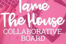 Tame the House Collab / Taming the house is a daunting task! That's why it's even more fun with other women to collaborate with! ***RULES: This board is only for sharing helpful home, lifestyles, mommy/babies, etc. ideas. Absolutely no promotion or links to any other personal stores. Tame the House has permission to delete pins and remove collaborators at any time. ***TO JOIN: First, follow the Tame The House page on Pinterest. Then send an email asking to join the collaborative board to hello@tamethehouse.com