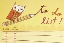 To Do / Bucket List / Activities, actions, and ideas to enjoy life in large or small ways / by Bard Judith