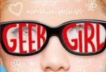 Geek Girl / Geeky, nerdy, techy, fannish, pop-cultured, comicky stuff / by Bard Judith