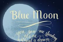 Blue Moon / Celebrating the power of the moon and of the moon time / by Bard Judith