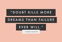 Inspirational Quotes / Inspirational quotes | Living your dream intentionally: Quotes are great reminders to help us create the life of our dreams. I love makinga great collection with funny, motivational, inspirational quotes on success, change, planning and intentional living.