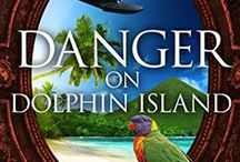 Inspiration for Danger on Dolphin Island / Images that inspired the book
