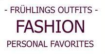 FASHION l Frühlings Outfits