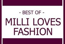 MILLI LOVES FASHION